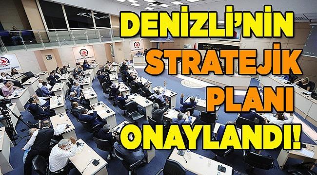 Denizli'nin geleceğine yön verecek stratejik plan onaylandı