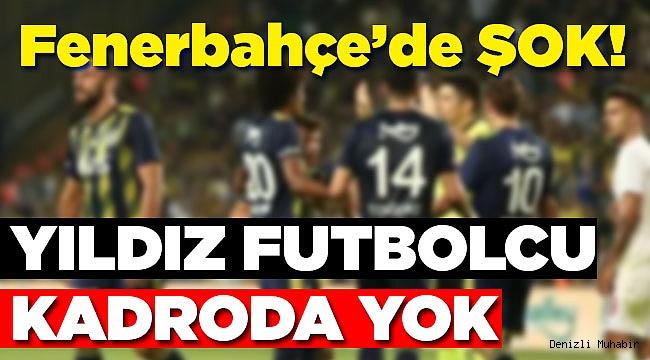 Fenerbahçe'nin Denizli kadrosu belli oldu