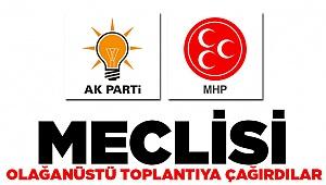MHP ve AK Parti'den Acil Toplantı Çağrısı