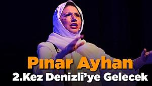 Pınar Ayhan 2.Kez Denizli ile Buluşacak