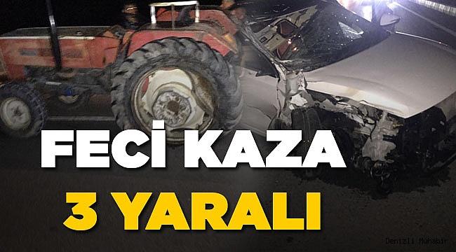 Traktör Otomobille Çarpıştı! 3 yaralı