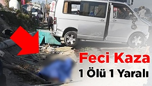 Denizli'de Feci Kaza! 1 Ölü 1 Yaralı