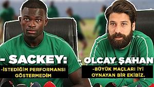 Sackey ve Şahan, Beşiktaş Maçını Değerlendirdi