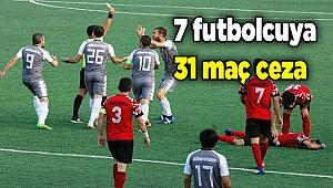 7 futbolcuya 31 maç ceza