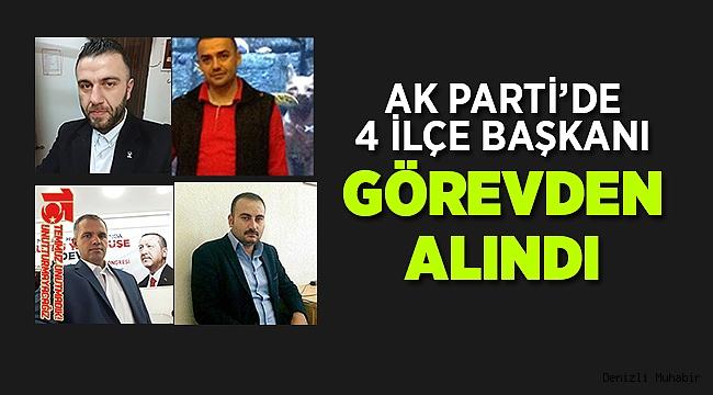 AK Parti'de 4 İlçe Başkanı Görevinden Alındı