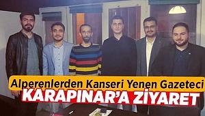 Alperenlerden Kanseri Yenen Gazeteciye Ziyaret