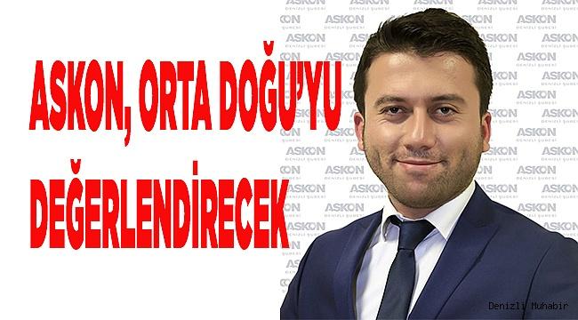 ASKON, ORTA DOĞU'YU DEĞERLENDİRECEK