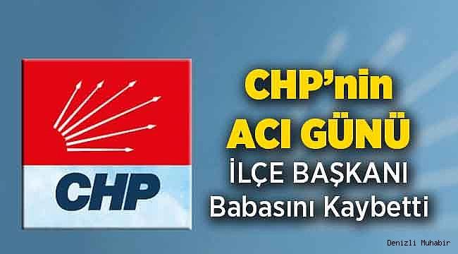 CHPli İlçe Başkanının Babası Hayatını Kaybetti