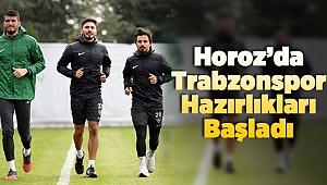 Horoz Trabzon Maçının Hazırlıklarına Başladı