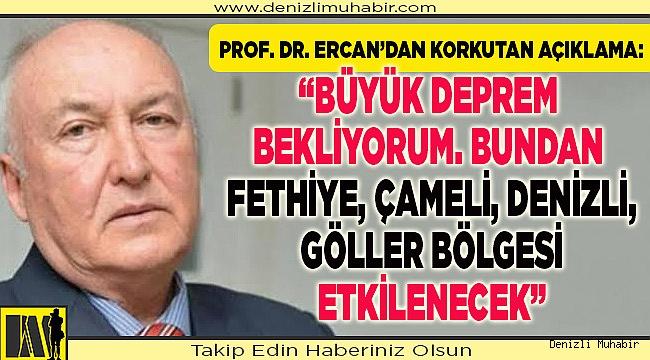 """""""Büyük deprem bekliyorum. Bundan Fethiye, Çameli, Denizli, Göller bölgesi etkilenecek"""""""