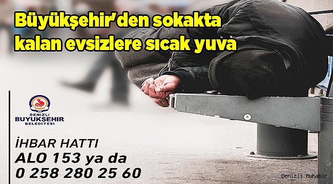 Büyükşehir'den sokakta kalan evsizlere sıcak yuva