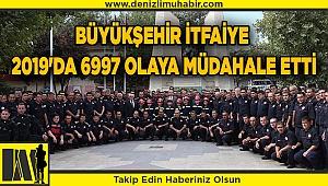 Büyükşehir İtfaiye 2019'da 6997 olaya müdahale etti