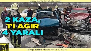 Denizli'de meydana gelen iki ayrı trafik kazasında 4 kişi yaralandı