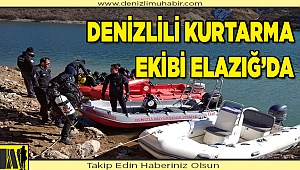 Denizliekipleri deprem nedeniyle Elazığ'a sevk edildi