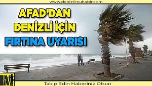 AFAD'dan Denizli için fırtına uyarısı