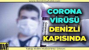 Corona Virüsü Denizli Kapısında