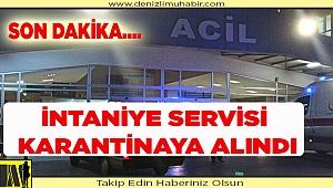 DENİZLİ'DE KORONA VİRÜS ALARMI
