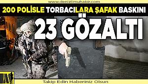 Denizli merkezli uyuşturucu operasyonunda 23 şüpheli yakalandı