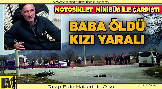 Motosikletle minibüs çarpıştı 1 ölü 1 yaralı
