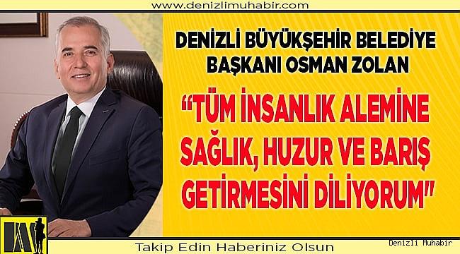 Başkan Osman Zolan'dan Miraç Kandili mesajı