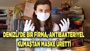 Denizli'de bir firma, antibakteriyel kumaştan maske üretti