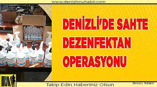 Denizli'de sahte dezenfektan operasyonu