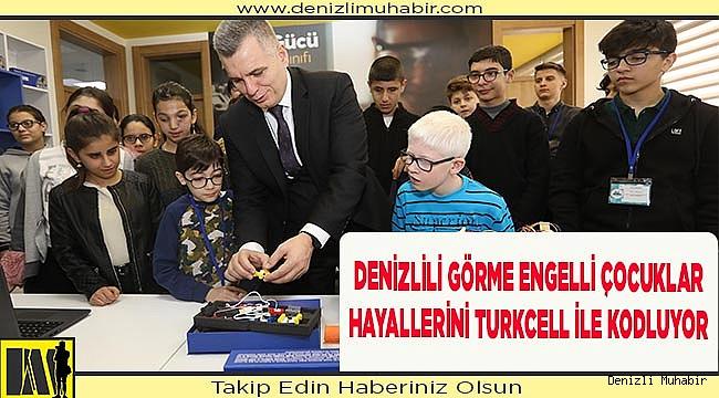 Denizlili görme engelli çocuklar hayallerini Turkcell ile kodluyor