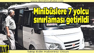 Minibüslere 7 yolcu kısıtlaması getirildi