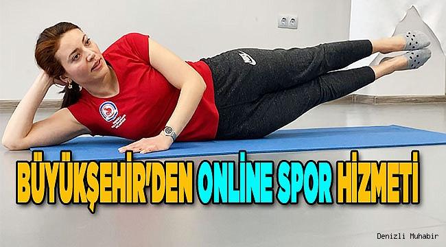 Büyükşehir'den online spor hizmeti