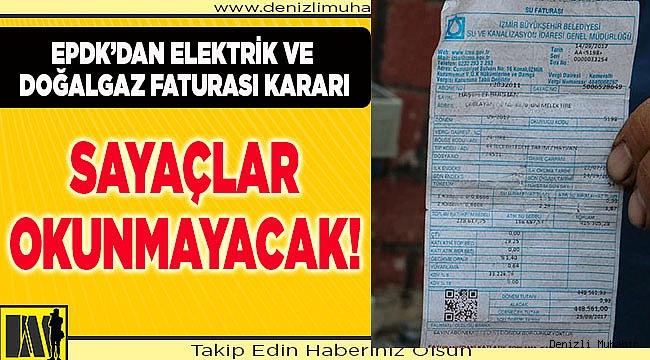 EPDK'dan elektrik ve doğalgaz faturası kararı
