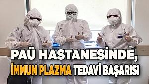 Paü Hastanesinde, İmmun Plazma tedavi başarısı