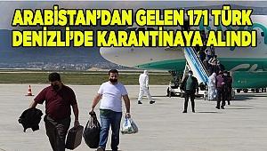 Suudi Arabistan'dan getirilen 171 Türk Denizli'de karantinaya alındı