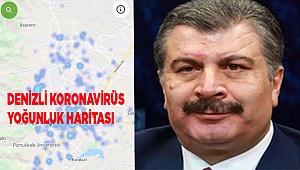 Denizli'nin Koronavirüs haritası...