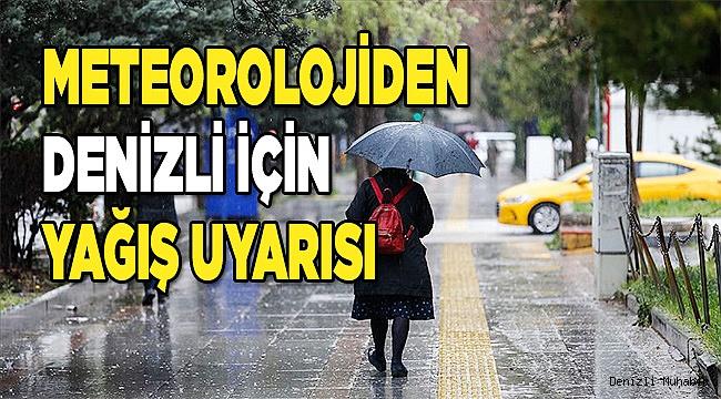 Meteorolojiden Denizliiçin yağış uyarısı