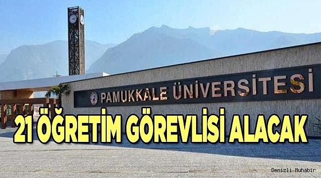 Pamukkale Üniversitesi, 21 öğretim görevlisi alacak