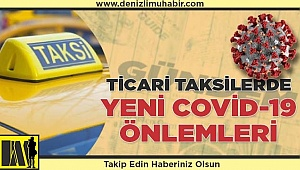 Ticari taksilerde yeni Covid-19 önlemleri