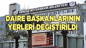 Büyükşehir Belediye'de Daire Başkanlıkları değişti