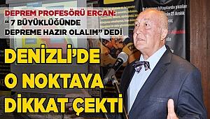 """Ercan: """"7 büyüklüğünde depreme hazır olalım"""""""