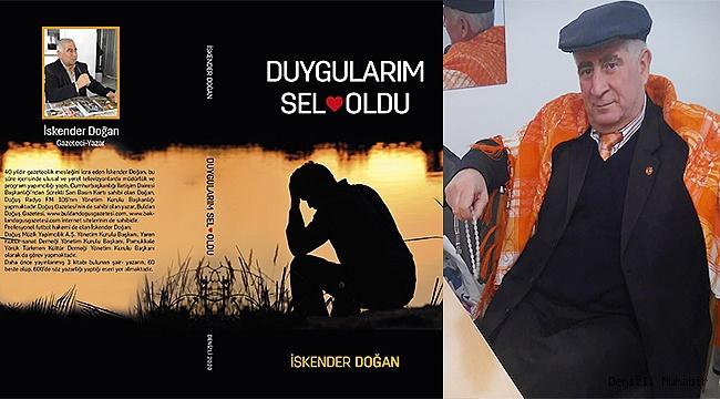 """İskender Doğan'dan yeni kitap: """"Duygularım Sel Oldu"""""""