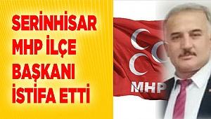 Serinhisar MHP İlçe Başkanı Yılmaz GÜÇ'ten veda: HELALLİK DİLERİM