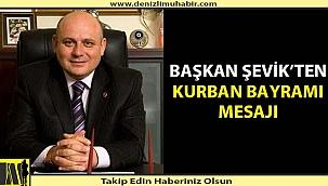 Başkan Şevik'ten Kurban Bayramı Mesajı