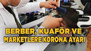 Berber, Kuaför Ve Marketlere yeni Korona tedbirleri geldi