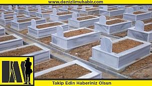 DENİZLİ'DE BUGÜN VEFAT EDENLER VE DEFNEDİLECEKLER (03/08/2020)