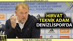 HIRVAT TEKNİK ADAM DENİZLİSPOR'DA