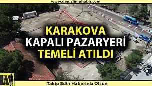 """""""KARAKOVA İÇİN EN TEMEL İHTİYAÇ PAZARYERİDİR"""""""