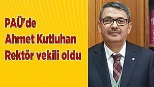 PAÜ'de Ahmet Kutluhan Rektör Vekili Oldu