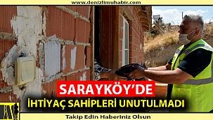 SARAYKÖY'DE İHTİYAÇ SAHİPLERİ UNUTULMADI