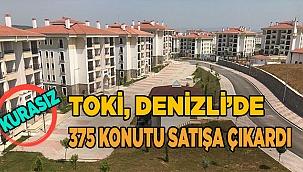 TOKİ, Denizli'de 375 konutu satışa çıkardı