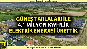 """Başkan Zolan: """"Güneş tarlaları ile 4,1 milyon KWh'lik elektrik enerjisi ürettik"""""""
