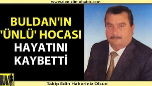 Buldan'da okul müdürü yaşamını yitirdi